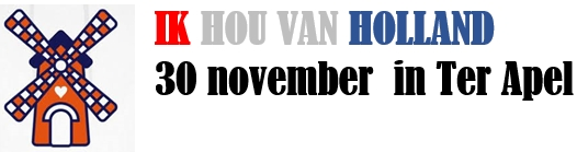 30 NOVEMBER IN TER APEL - IK HOU VAN HOLLAND